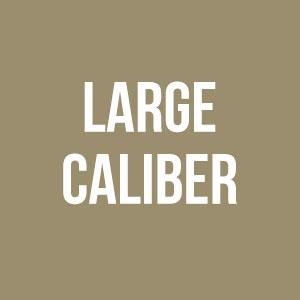 Large Caliber