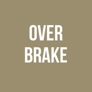 Over Brake