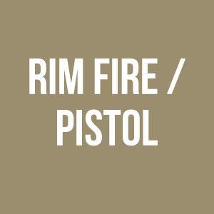 Rim Fire / Pistol